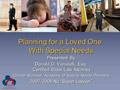 Planning for a Loved One with Special Needs PowerPoint Presentation