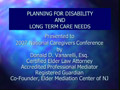 Planning for Disability and Long Term Care Needs PowerPoint Presentation