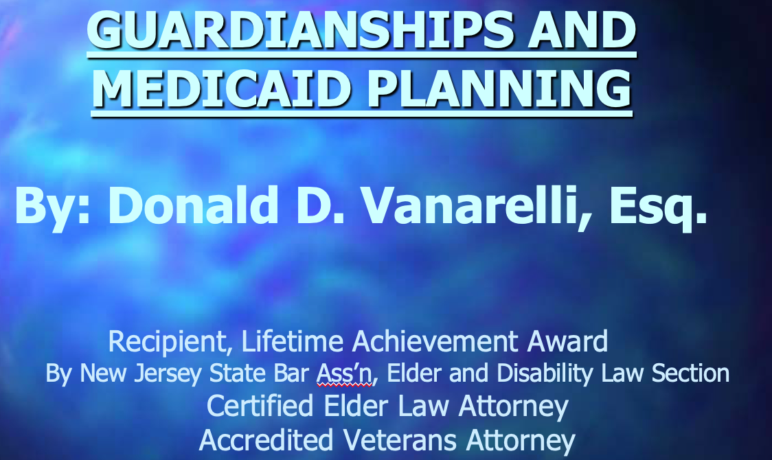 2018 Elder Law College – Medicaid Planning By Guardians In