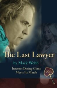 Book cover of The Last Lawyer by Mark Webb