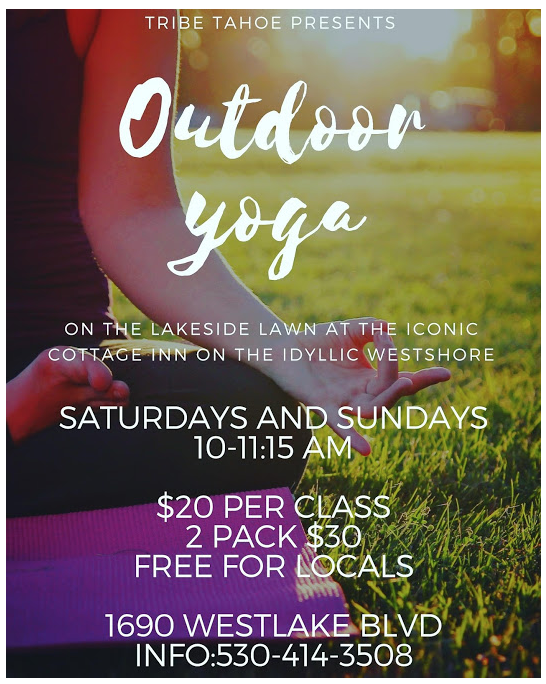 Incredible Outdoor Yoga Every Weekend On The Lakeview Lawn At The Cottage Inn Tahoe City Downtown Association Download Free Architecture Designs Scobabritishbridgeorg