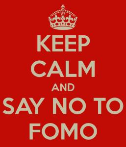 No to FOMO