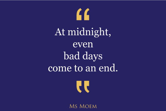 midnight-bad-days-end-quote-ms-moem