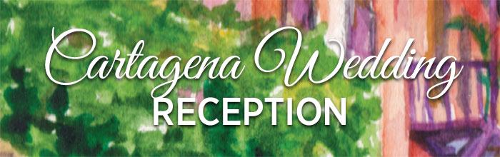 Cartagena Wedding Reception