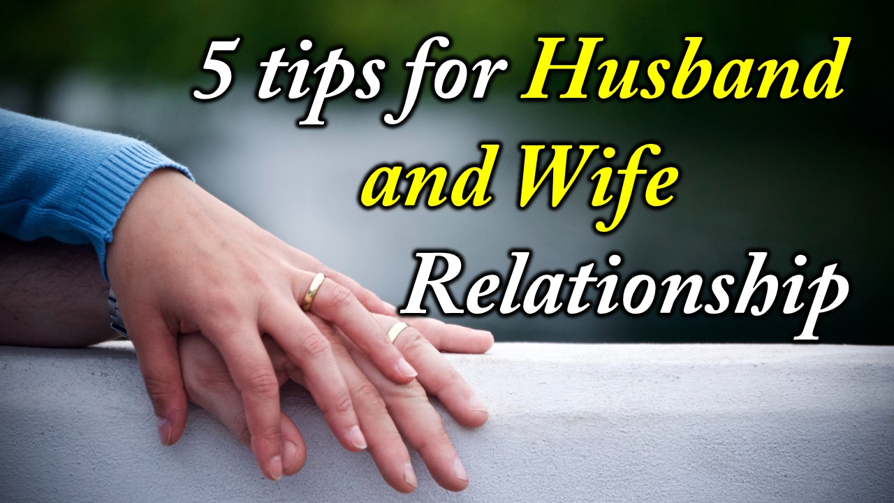 How to Make Husband and Wife Relationship Strong