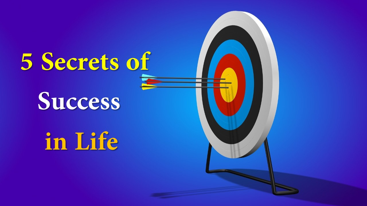 Secret of Success in Life