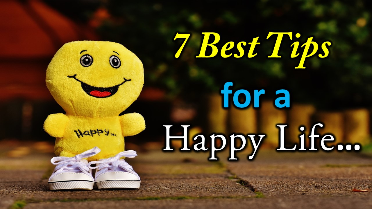 Tips for Happy Life
