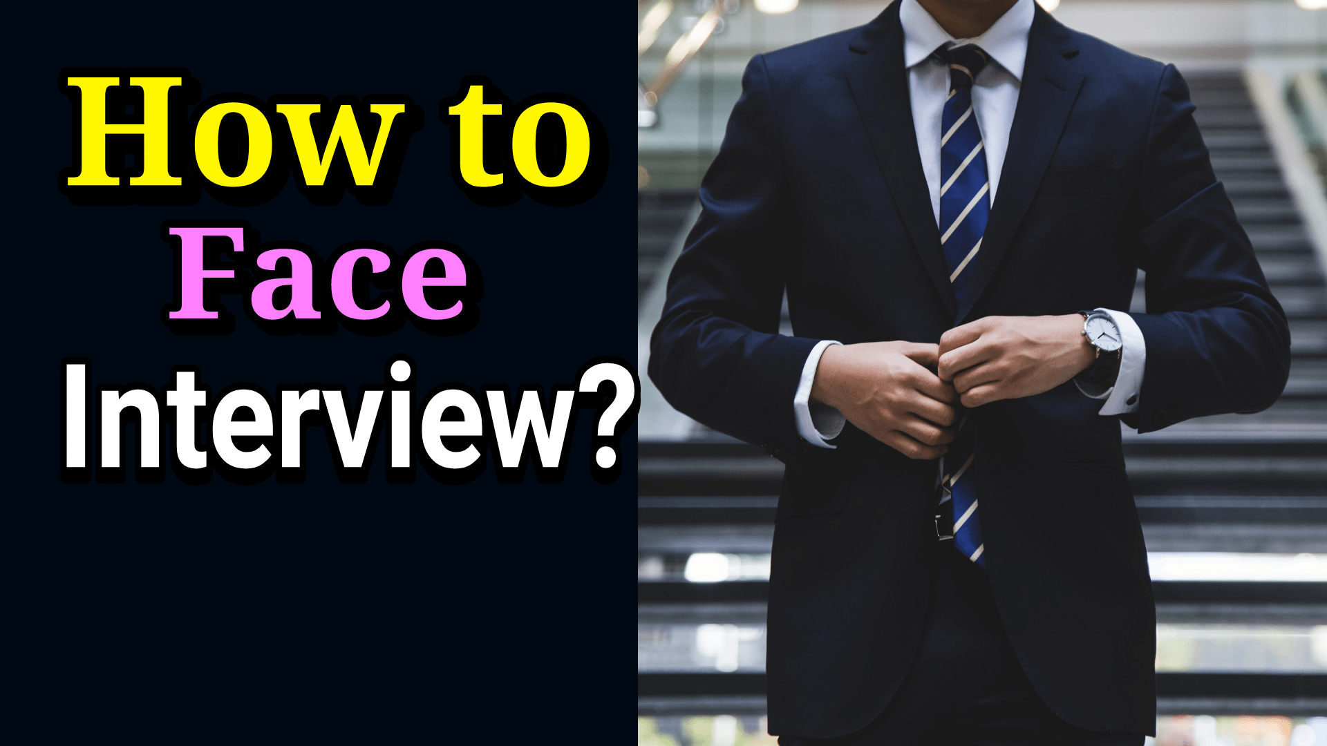 How to face Interview
