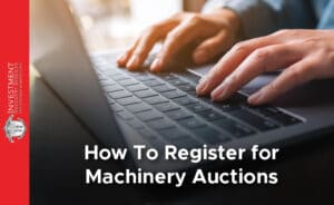 How To Register for Machinery Auctions
