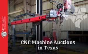 CNC Machine Auctions in Texas