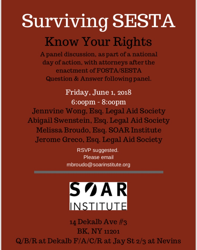 Surviving SESTA in NYC on June 1st at SOAR Institute