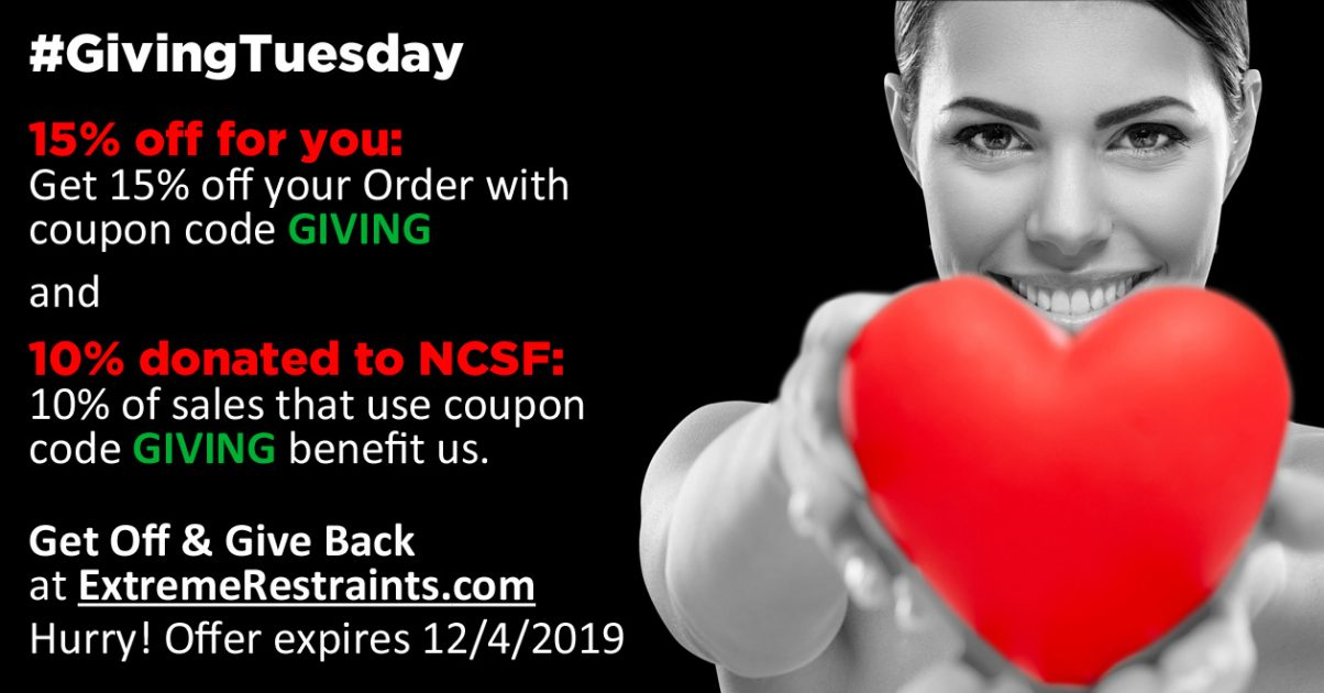 Give to NCSF on Giving Tuesday at ExtremeRestraints.com