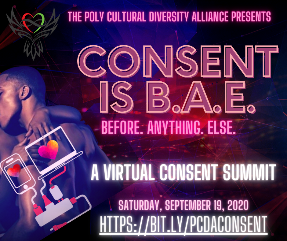 Poly Cultural Diversity Alliance Presents: Consent is B.A.E – A Virtual Consent Summit