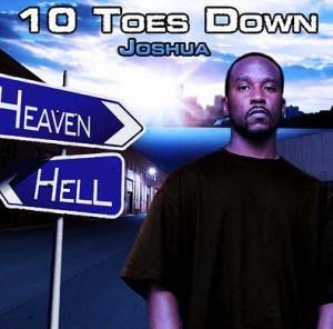 Joshua - 10 Toes Down