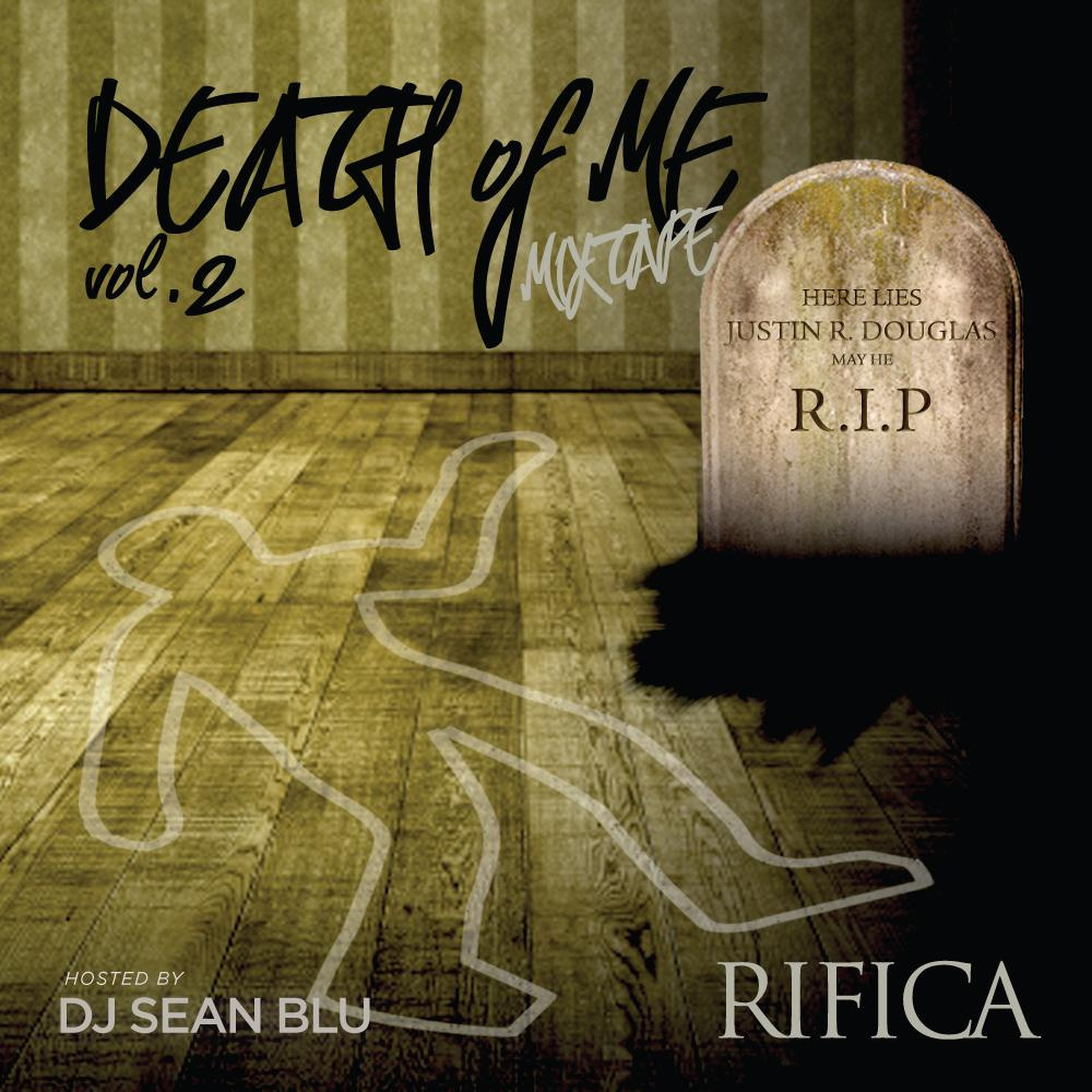 RIFICA – Death Of Me Mixtape volume 2 Review