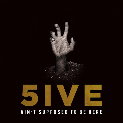 5ive – Ain't Supposed To Be Here Review