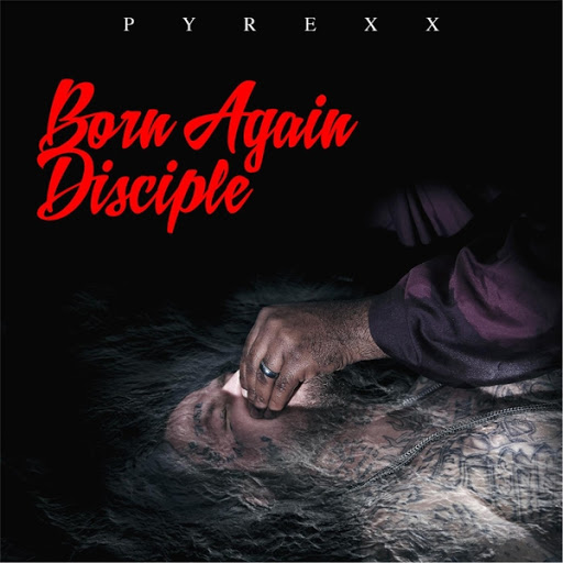 Pyrexx – Born Again Disciple Review