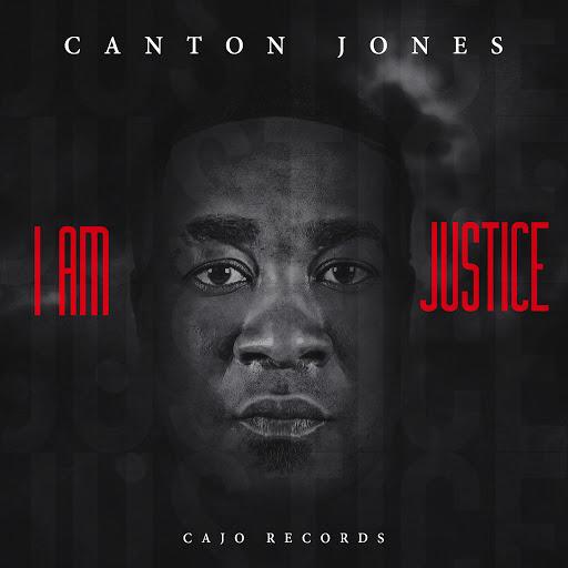 Canton Jones – I Am Justice Review