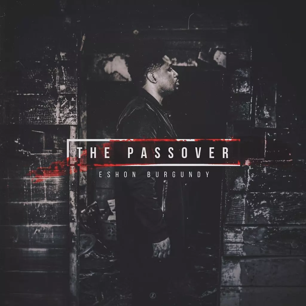 Eshon Burgundy – The Passover Review