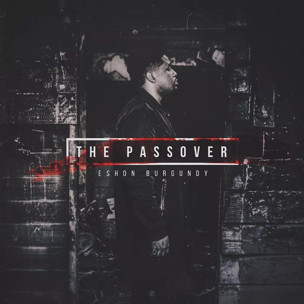 Eshon Burgundy – The Passover Review