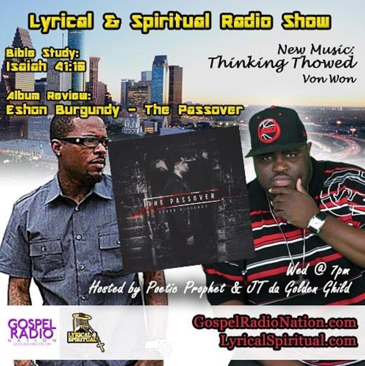 Lyrical & Spiritual Radio Show 51