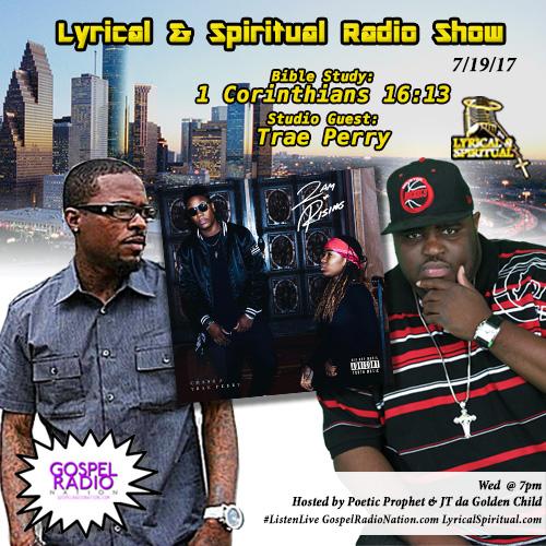 Lyrical & Spiritual Radio Show 63 with Trae Perry