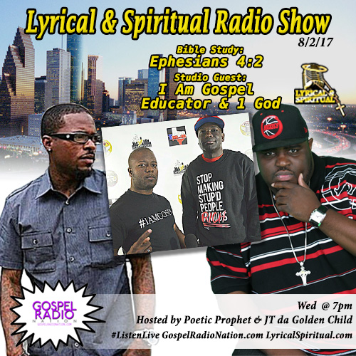 Lyrical & Spiritual Radio Show 65 with Educator and 1 God