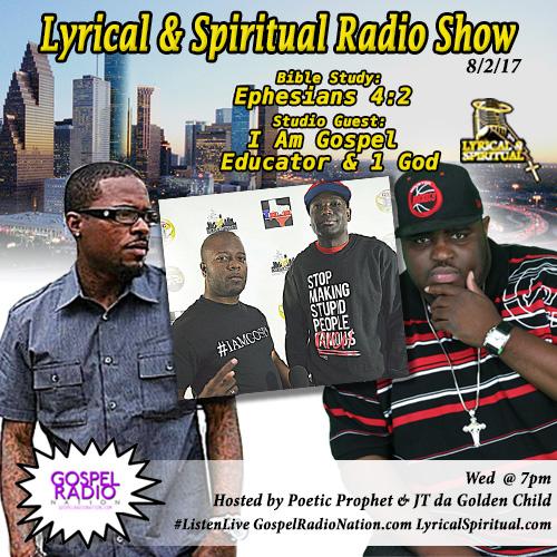 Lyrical & Spiritual Radio Show 65 with Educator and 1 God