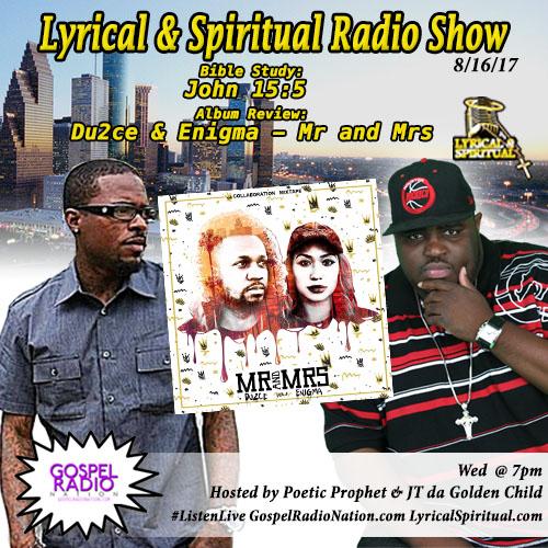 Lyrical & Spiritual Radio Show 67 – Du2ce & Enigma Mr and Mrs Mixtape