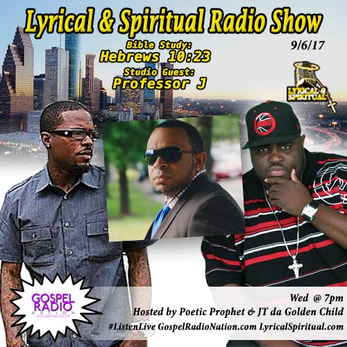 Lyrical & Spiritual Radio Show 68 with Professor J