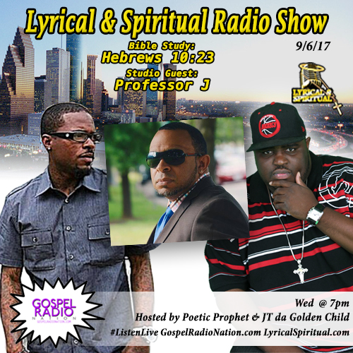 Lyrical & Spiritual Radio Show 68 with Professor J
