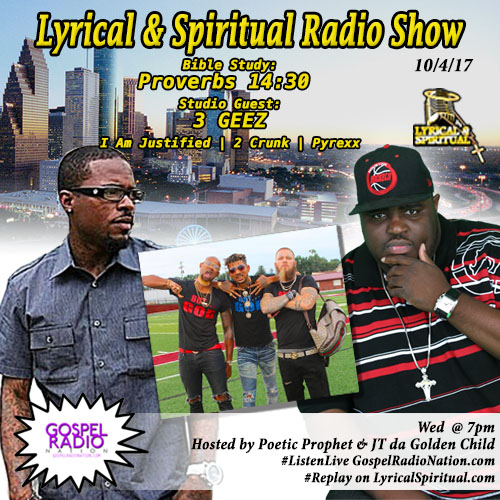 Lyrical & Spiritual Radio Show 72 with 3GEEZ