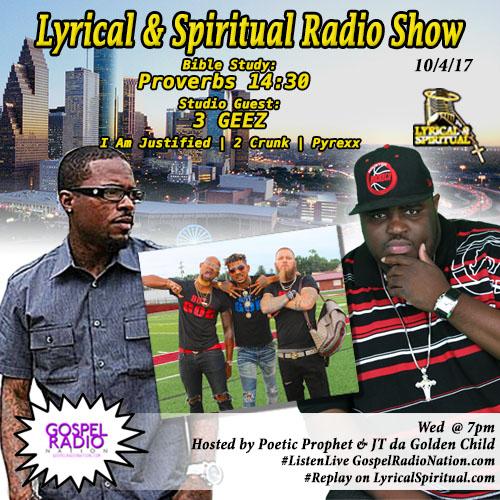 Lyrical & Spiritual Radio Show 72 with 3GEEZ