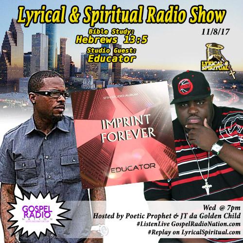 Lyrical & Spiritual Radio Show 77 with Educator and JSpeaks