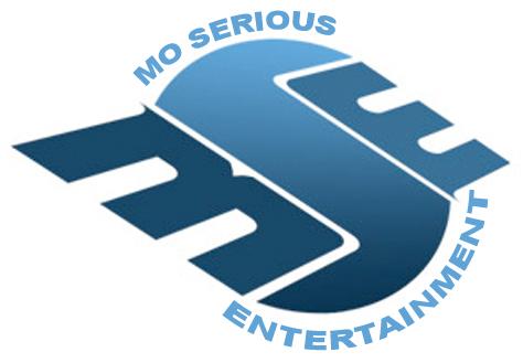 Mo Serious Entertainment