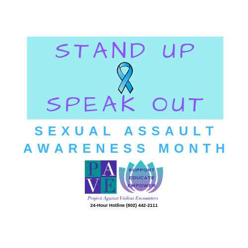 """""""Stand Up & Speak Out"""" Sexual Assault Awareness Month – April 2019"""