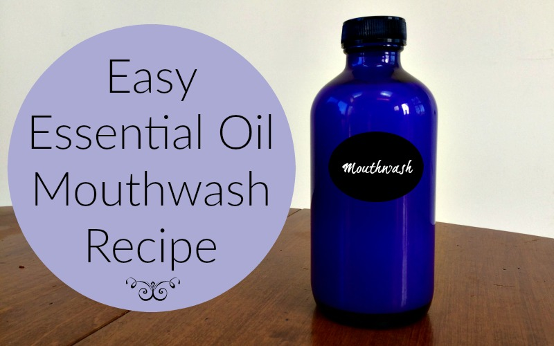 essential oil mouthwash recipe
