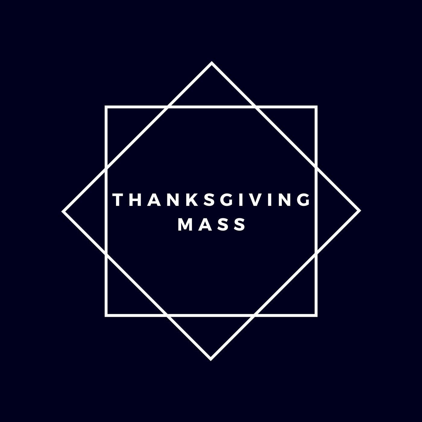 Thanksgiving Mass