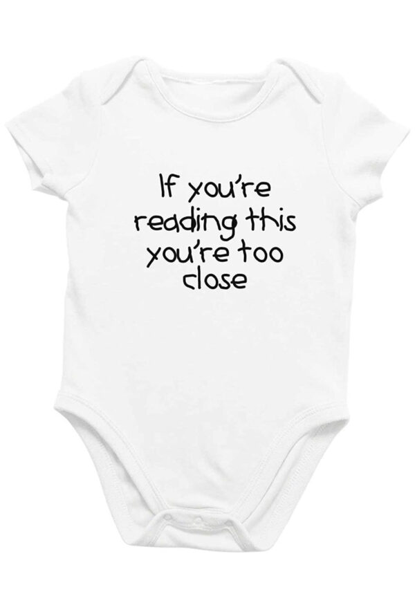 Baby/Toddler Too Close Onesies