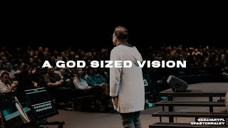 A God Sized Vision   Jim Raley