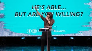 He's able..  But am I Willing?   Dawn Raley