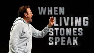 When Living Stones Speak   Jim Raley