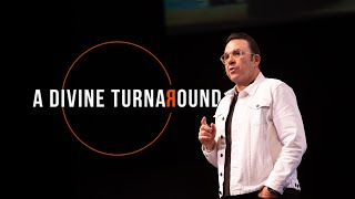 A Divine Turnaround | Jim Raley