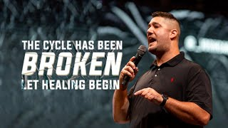 The Cycle Has Been Broken, Let the Healing Begin | Josh Carter