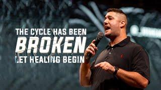 The Cycle Has Been Broken, Let the Healing Begin   Josh Carter