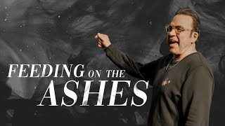 Feeding on the Ashes | Jim Raley