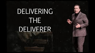 Delivering the Deliverer | Jim Raley