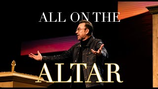 All on the Altar | Jim Raley