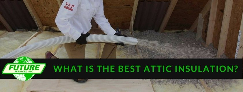 a blog post about the best kind of insulation for your attic