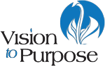 Vision to Purpose
